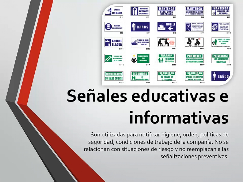 Señales educativas e informativas