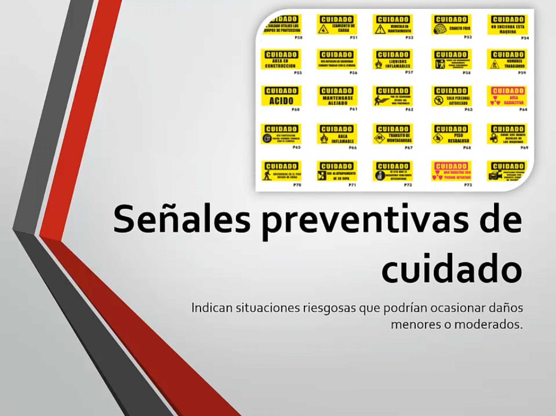 Señales preventivas de cuidado