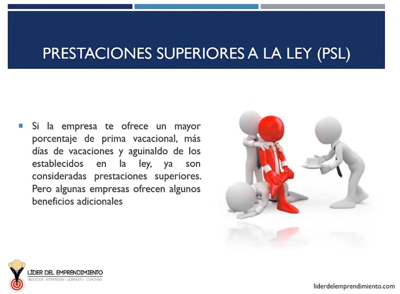 Prestaciones superiores a la ley (PSL)