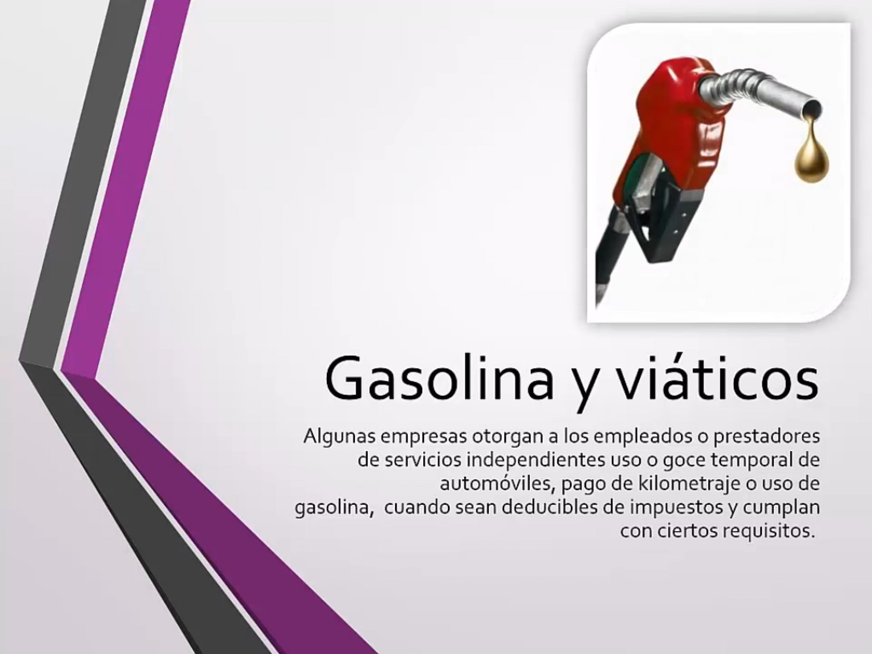 Gasolina y viáticos