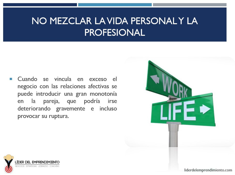No mezclar la vida personal y la profesional