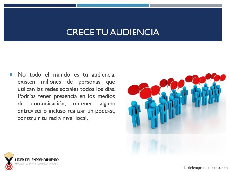 Crece tu audiencia