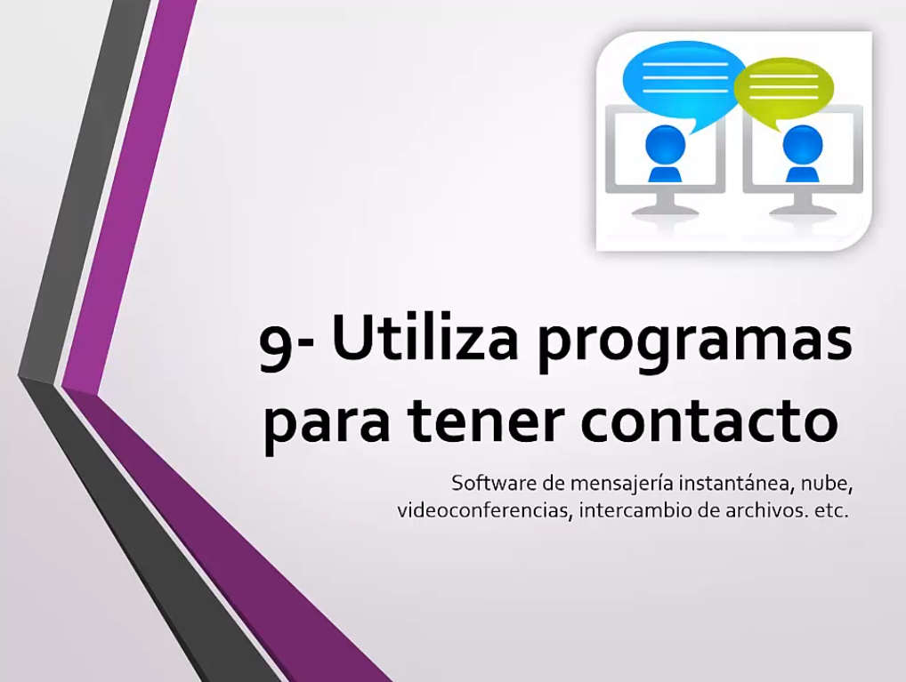Utiliza programas para tener contacto