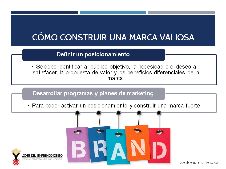 Cómo construir una marca valiosa