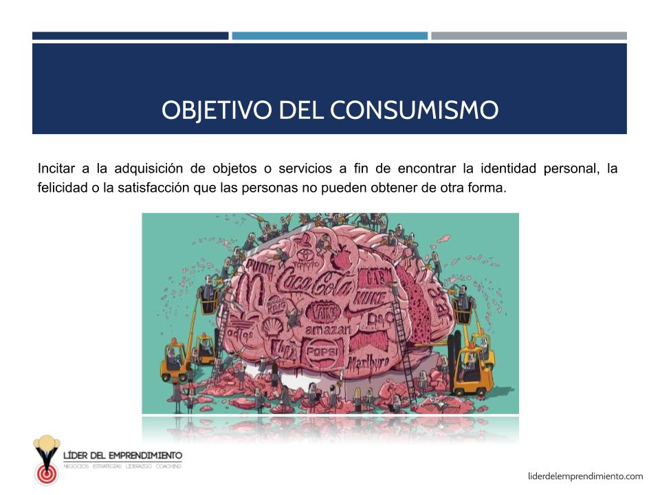 Objetivo del consumismo