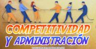 Competitividad y administración