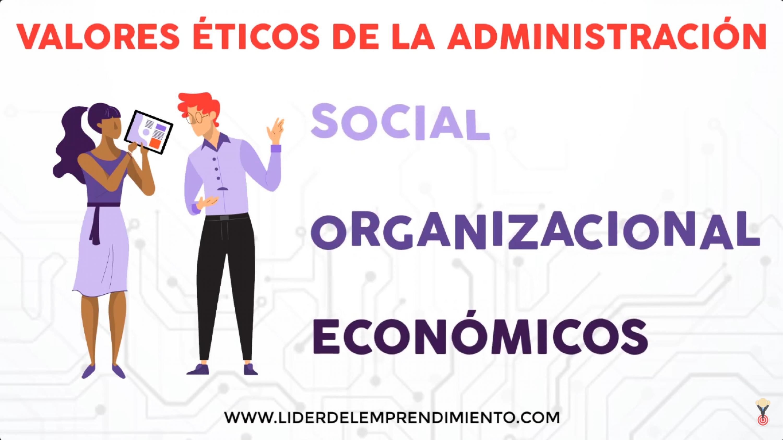 Valores éticos de la administración