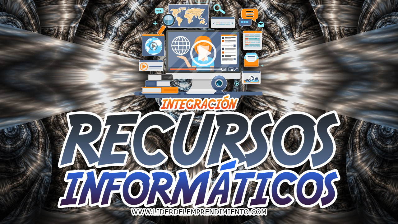 Integración de recursos informáticos